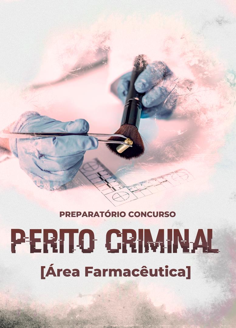 Curso Online Preparatório de Concurso para Perito Criminal (área farmacêutica)