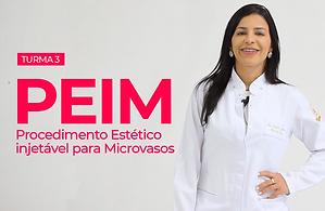 PEIM - Procedimento Estético Injetável para Microvasos