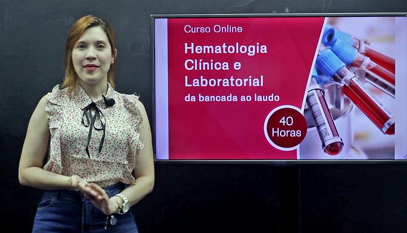 Curso Online de Hematologia Clínica e Laboratorial da Bancada ao Laudo