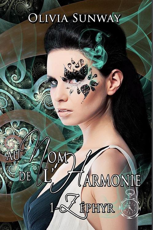 Au Nom de l'Harmonie, tome 1 : Zéphyr