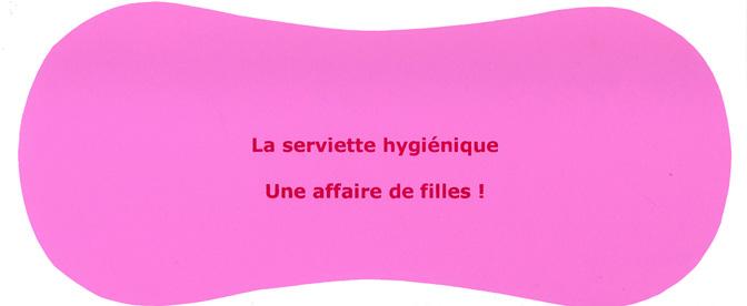 LA SERVIETTE HYGIÉNIQUE, 2009