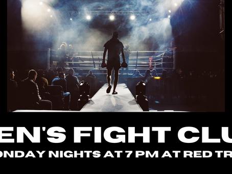 Men's Fight Club //  Monday Nights