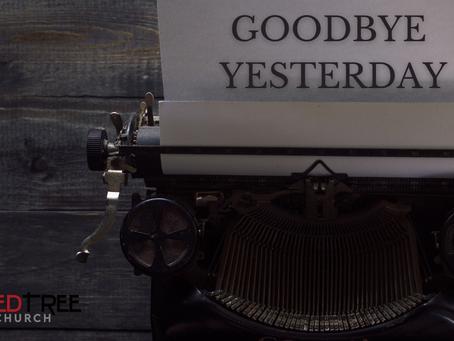 Goodbye Yesterday  //  February Series