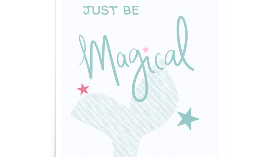 Just Be Magical Poster