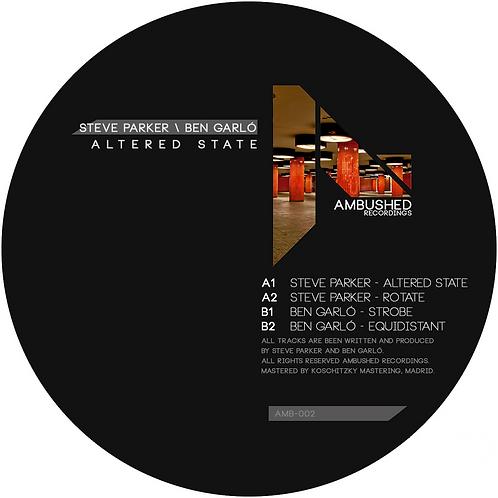 Steve Parker / Ben Garló - Altered State (AMB002)