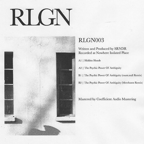 SRNDR - The Psychic Power Of Ambiguity (RLGN003)