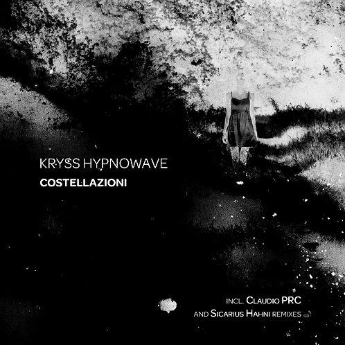Kryss Hypnowave - Costellazioni (NWRV002)
