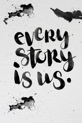 Every Story Is Us