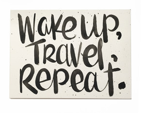 Wake Up, Travel, Repeat.