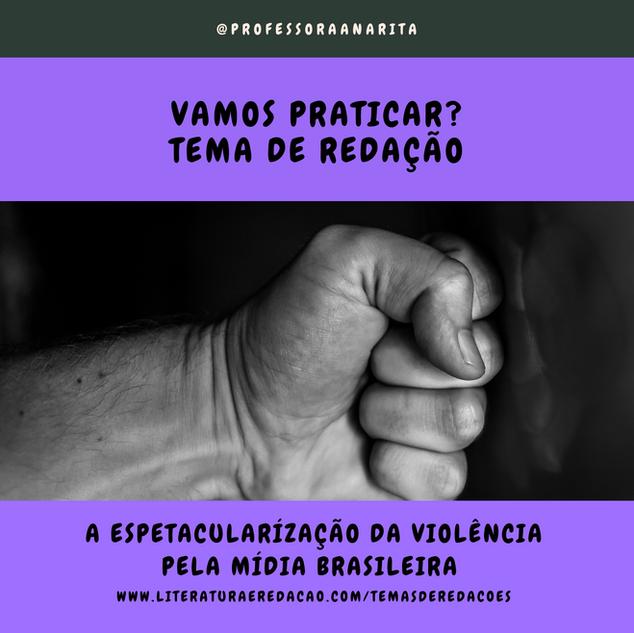 A ESPETACULARIZAÇÃO DA VIOLÊNCIA PELA MÍDIA BRASILEIRA