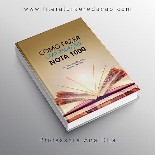 E-BOOK COMO FAZER UMA REDAÇÃO NOTA 1000