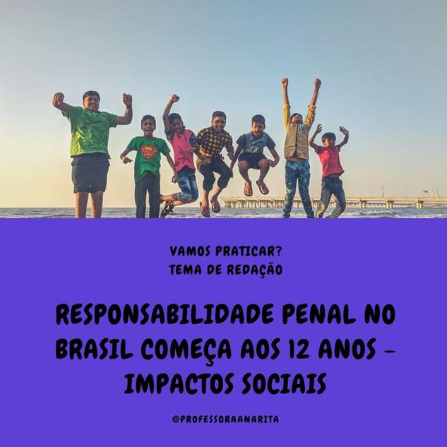 RESPONSABILIDADE PENAL NO BRASIL COMEÇA