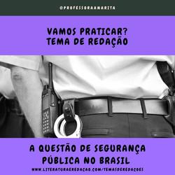 A QUESTÃO DA SEGURANÇA PÚBLICA NO BRASIL