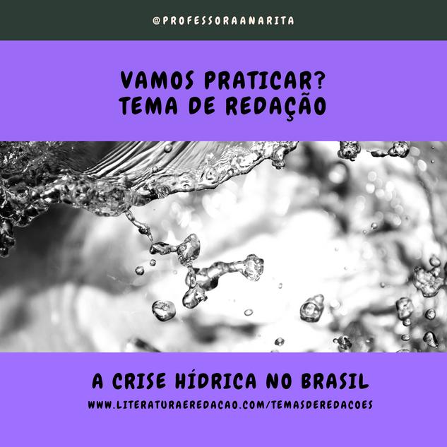 A CRISE HÍDRICA NO BRASIL