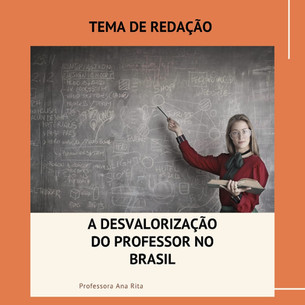 A desvalorização do Professor no Brasil