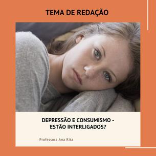 DEPRESSÃO E CONSUMISMO - ESTÃO INTERLIGA