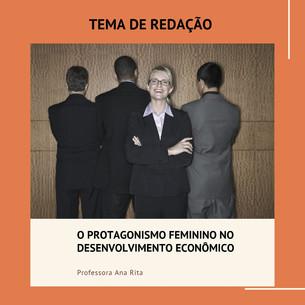 O PROTAGONISMO FEMININO NO DESENVOLVIMEN