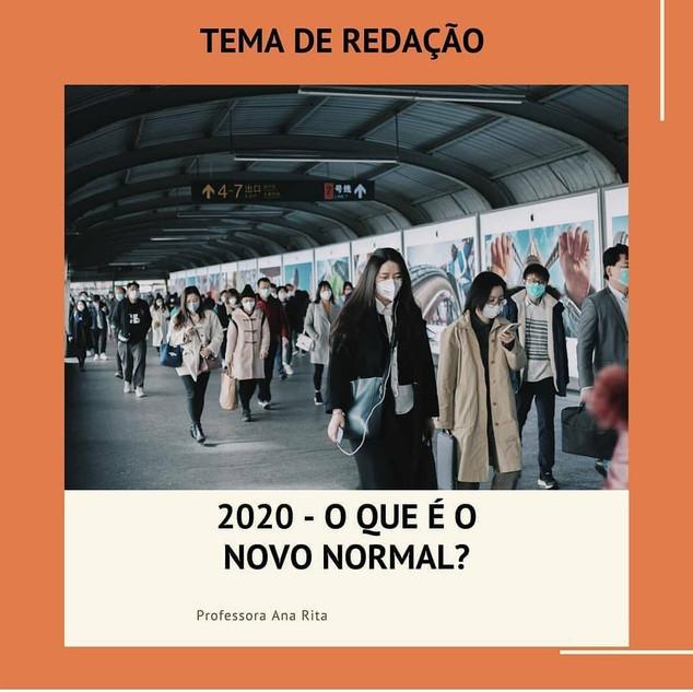 2020 - O QUE É O NOVO NORMAL?
