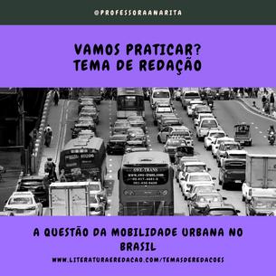 A QUESTÃO DA MOBILIDADE URBANA NO BRASIL