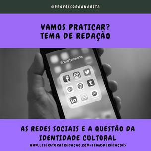 AS REDES SOCIAIS E A QUESTÃO DA IDENTIDADE CULTURAL