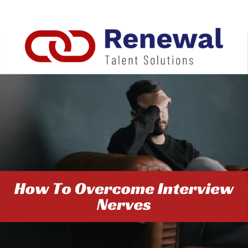 How To Overcome Interview Nerves