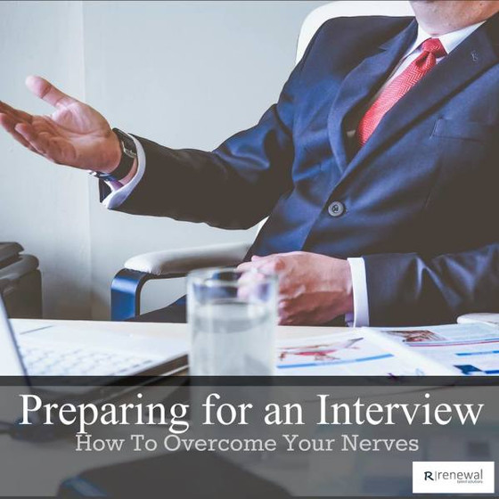 Overcoming the Interview Nerves