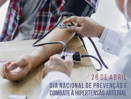 26 de abril dia Nacional de Prevenção e Combate à Hipertensão Arterial.
