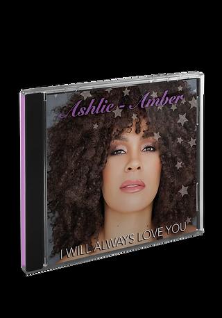 Ashlie-Amber I will always love you