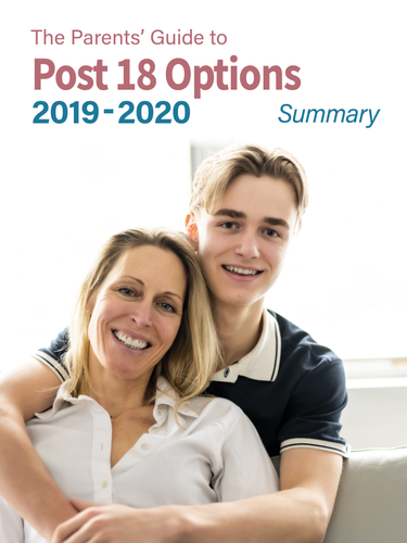 The Parents' Guide to Post 18 options (summary) 2019 - 2020 edition