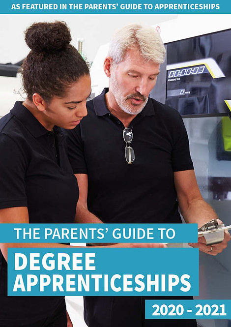 The Parents' Guide to Degree Apprenticeships front cover - A detailed review of degree apprenticeships and why they might be