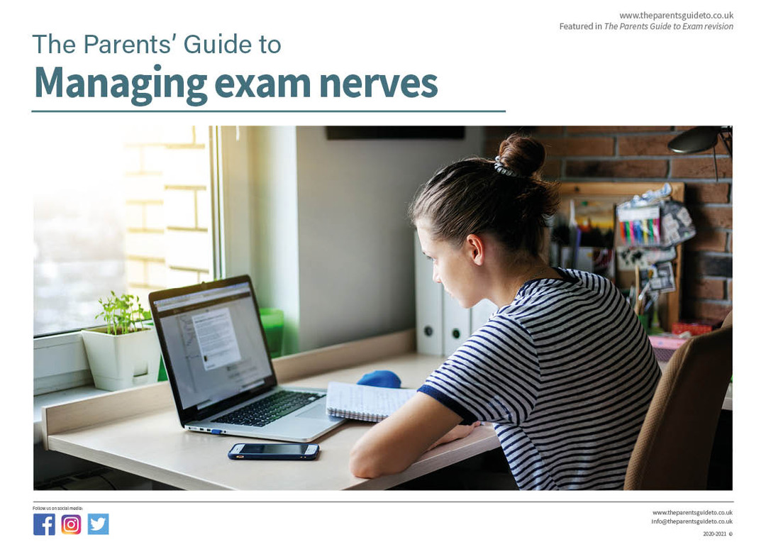 The Parents' Guide to managing exam nerv