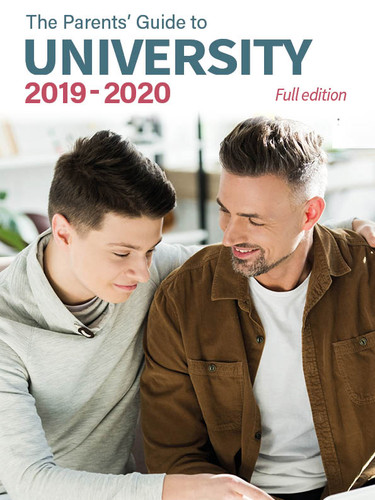 The Parents' Guide to University 2019-202 edition