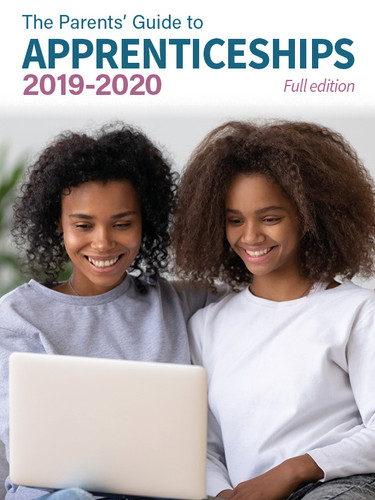 The Parents' Guide to Apprenticeships 2019-202 edition