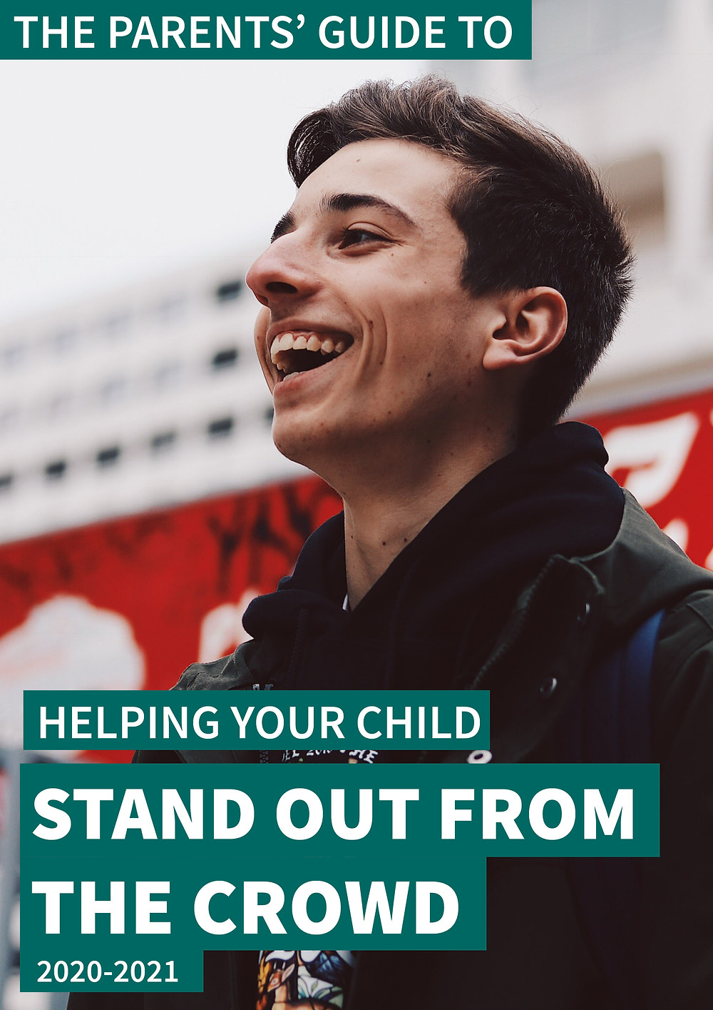 The Parents' Guide to helping your child stand out from the crowd front cover