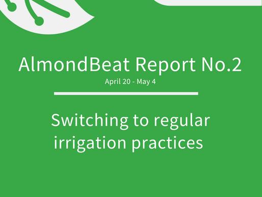 AlmondBeat Report California / No. 2 - Switch to regular practices