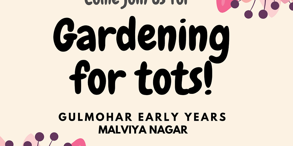 Gardening for tots