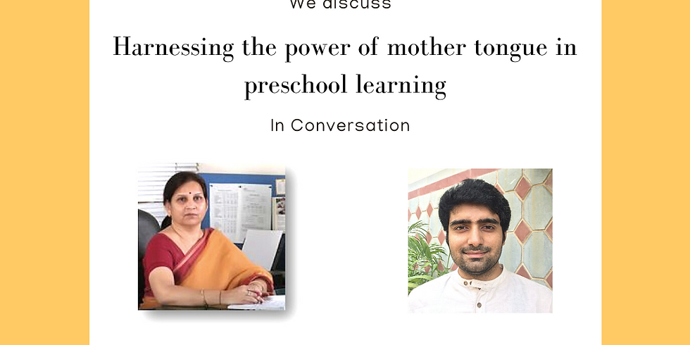 Harnessing the power of mother tongue in Preschool leaning