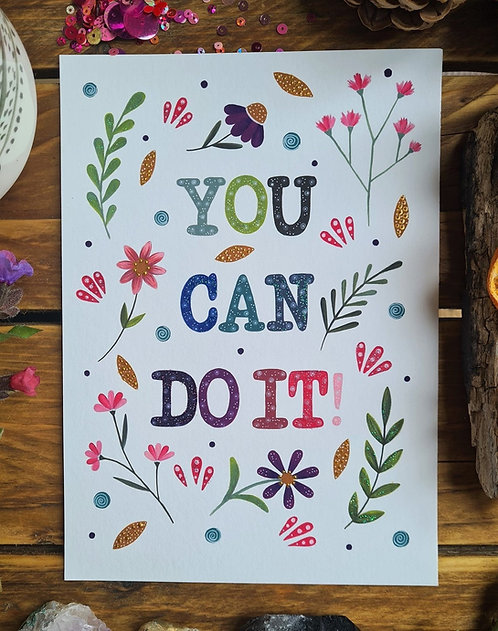 You can do it print - Floral painting - - Self care illustration - Positive quot