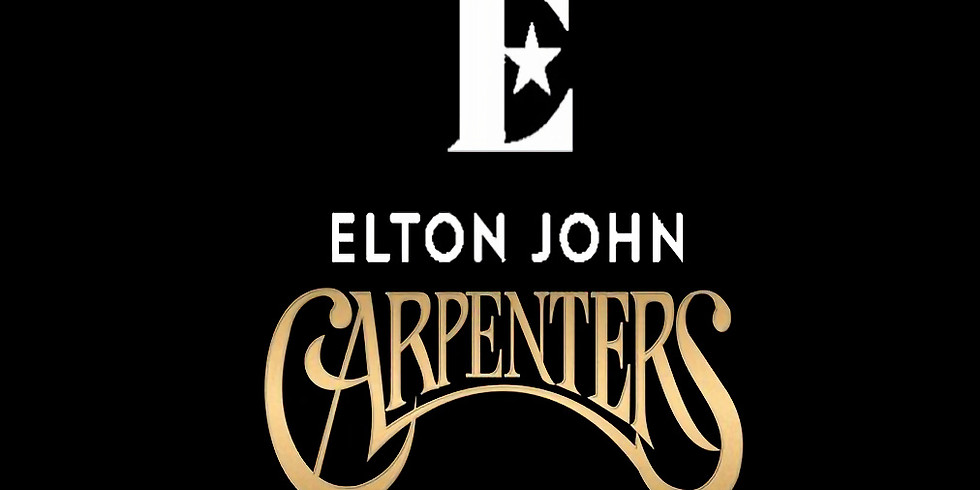 POSTPONED 'A SALUTE TO ELTON JOHN & THE CARPENTERS' LIVE - FRIDAY 3RD APRIL 2020, 6PM UNTIL 11PM