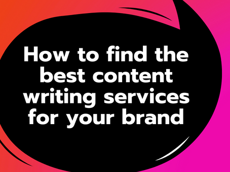 How to find the best content writing services for your brand