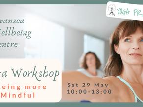 Being More Mindful - Yoga Workshop