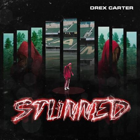 """Stunned"" by Drex Carter"