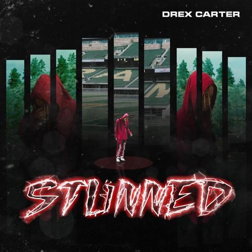 "BEST NEW MUSIC: ""Stunned"" by Drex Carter"