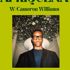 Afriquena w/ Cameron Williams