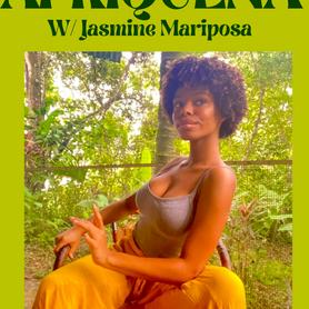 Afriquena w/ Jasmine Mariposa