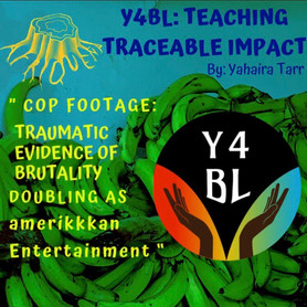 Youth For Black Lives: Teaching Traceable Impact