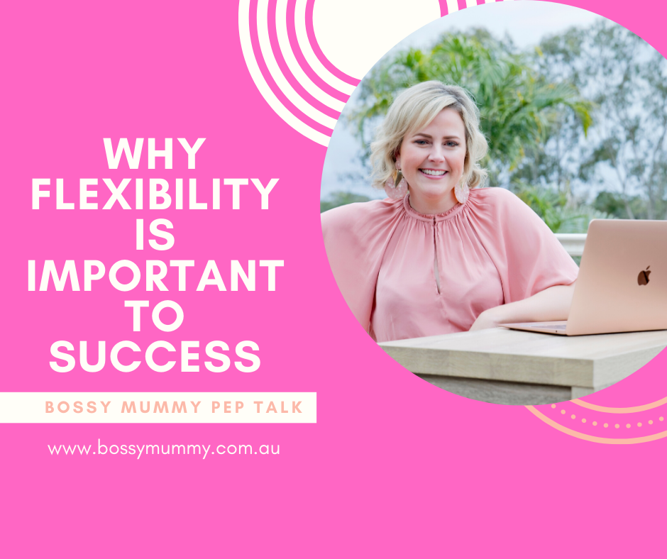 Why you need flexibility to succeed