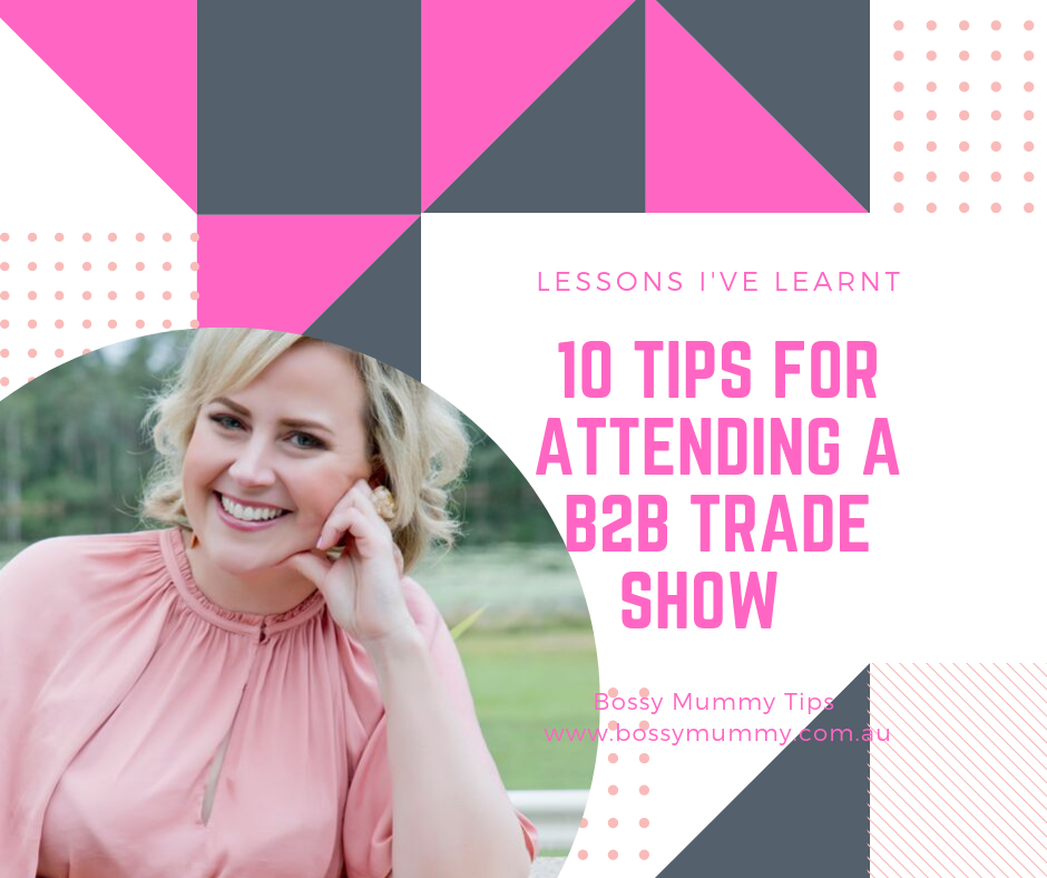 10 valuable tips for preparing for a B2B trade show.