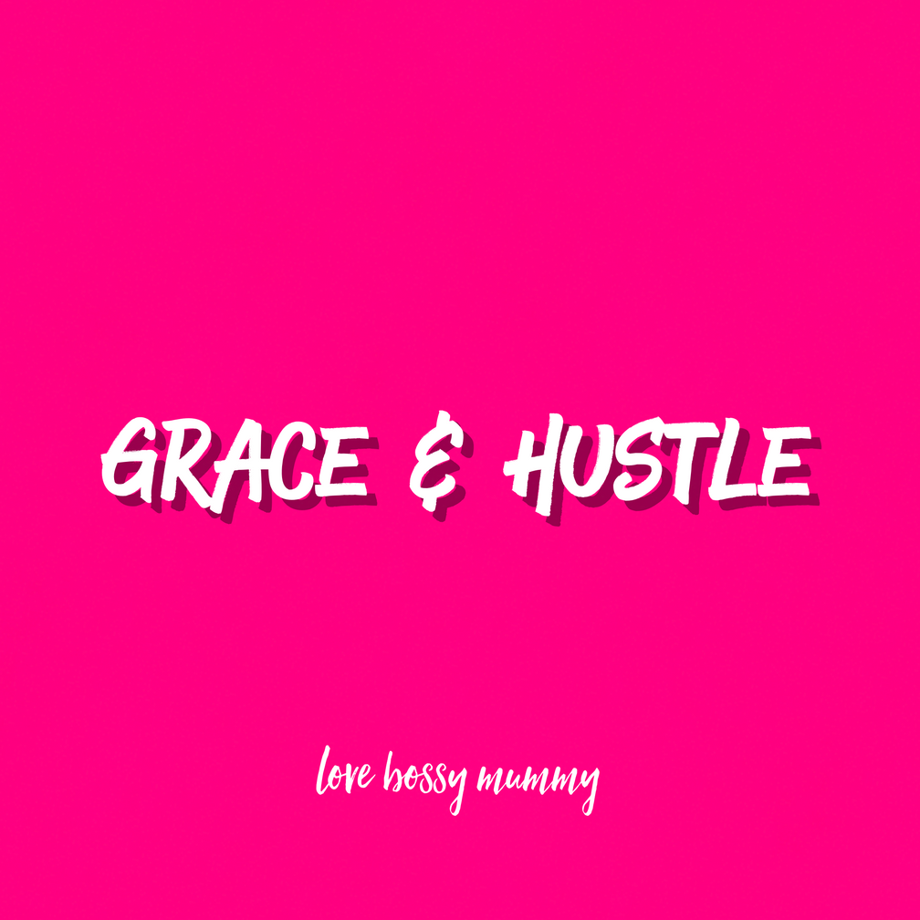How to hustle with grace