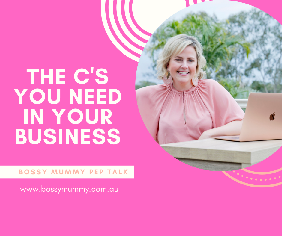 The three C's you need in your biz